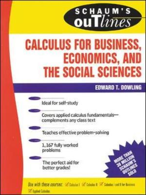 Schaum's Outline of Calculus for Business, Economics, and the Social Sciences - Dowling, Edward T, S.J