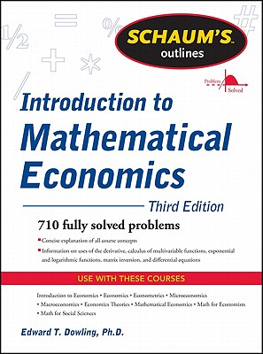 Schaum's Outline of Introduction to Mathematical Economics, 3rd Edition - Dowling, Edward T, S.J