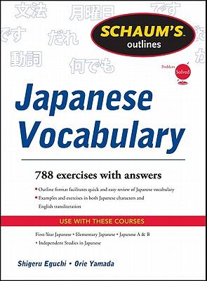Schaum's Outline of Japanese Vocabulary - Eguchi, Shiqeru, and Yamada, Orie