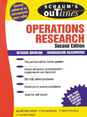Schaum's Outline of Operations Research - Bronson, Richard, and Naadimuthu, Covindasami, and Naadimuthu, Govindasami