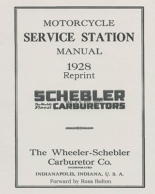 Schebler Carburetor Motorcycle - Bolton, Ross