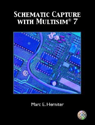 Schematic Capture with Multisim 7 - Herniter, Marc E
