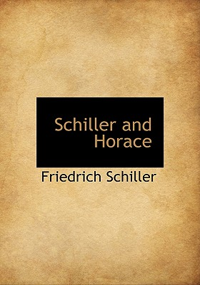Schiller and Horace - Schiller, Friedrich