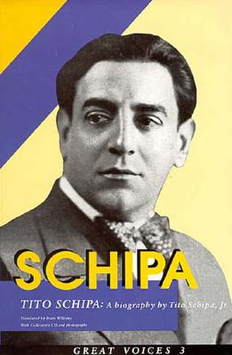 Schipa - Schipa, Tito, and Williams, Brian (Translated by)