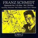 Schmidt: Piano Quintets 1 and 2