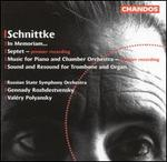 Schnittke: In Memoriam; Septet; Music for Piano and Chamber Orchestra