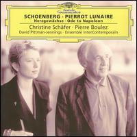 Schoenberg: Pierrot lunaire - Alain Damiens (clarinet); Alain Damiens (clarinet); Christine Schäfer (soprano); Christine Schäfer (spoken word);...