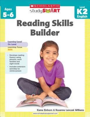 Scholastic Study Smart: Reading Skills Builder: Grades K-2 - Lanczak Williams, Rozanne, and Einhorn, Kama