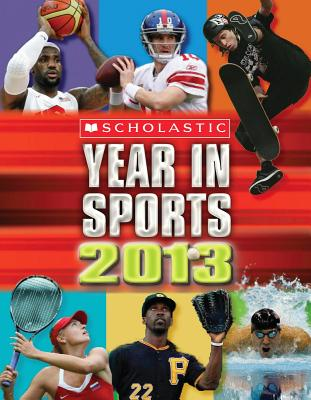 Scholastic Year in Sports - Scholastic, Inc (Creator)