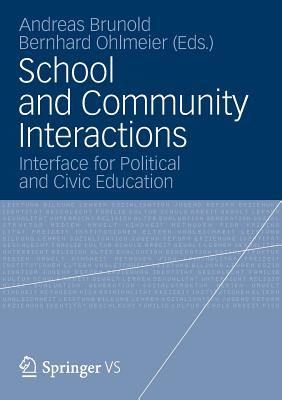 School and Community Interactions: Interface for Political and Civic Education - Brunold, Andreas (Editor)