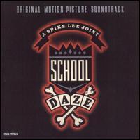 School Daze [Original Soundtrack] - Original Soundtrack