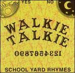 School Yard Rhymes