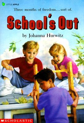 School's Out - Hurwitz, Johanna