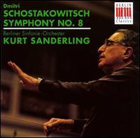 Schostakowitsch: Symphony No. 8 - Berlin Symphony Orchestra; Kurt Sanderling (conductor)