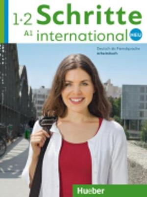 Schritte International Neu - dreibandige Ausgabe: Arbeitsbuch 1+2 (A1) + CDs ( - Bovermann, Monika, and Pude, Angela, and Niebisch, Daniela