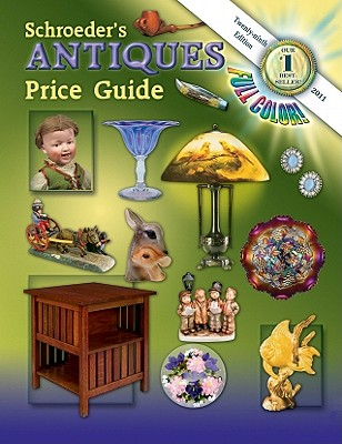 Schroeder's Antiques Price Guide - Collector Books (Creator)