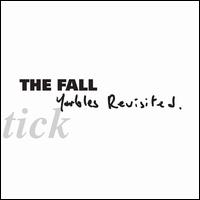 Schtick: Yarbles Revisted - The Fall