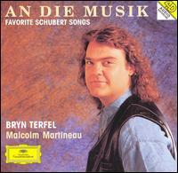 Schubert: An Die Musik - Bryn Terfel (baritone); Malcolm Martineau (piano)