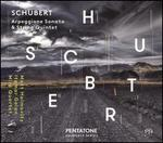 Schubert: Arpeggione Sonata & String Quintet