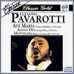 Schubert: Ave Maria; Bizet: Agnus Dei; Leoncavallo: Mattinata
