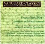 Schubert: Chamber Masterpieces