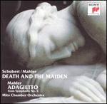 Schubert: Death and the Maiden; Mahler: Symphony No. 5