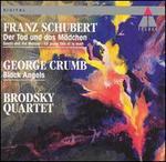 Schubert: Der Tod und das Mädchen; Crumb: Black Angels
