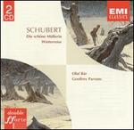 Schubert: Die sch�ne M�llerin; Winterreise
