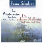Schubert: Die Winterreise; Die Schöne Müllerin