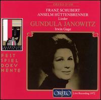 Schubert, H�ttenbrenner: Liener - Gundula Janowitz (soprano); Irwin Gage (piano)