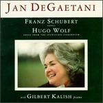 Schubert: Songs; Wolf: Songs from the Spanisches Liederbuch