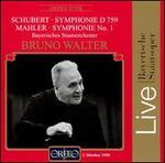 Schubert: Symphonie D. 759; Mahler: Symphonie No. 1