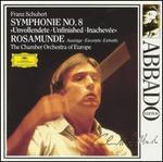 """Schubert: Symphonie No. 8 """"Unvollendete""""; Rosamunde - Auszüge"""