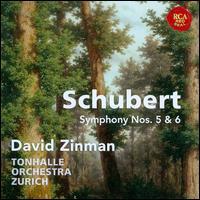Schubert: Symphonies Nos. 5 & 6 - Zurich Tonhalle Orchestra; David Zinman (conductor)