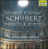 "Schubert: Symphonies Nos. 9 ""The Great"" & 8 ""Unfinished"" - Scottish Chamber Orchestra; Charles Mackerras (conductor)"