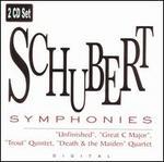 """Schubert: Symphonies """"Unfinished"""", """"Great C major""""; """"Trout"""" Quintet; """"Death & the Maiden"""" Quartet"""