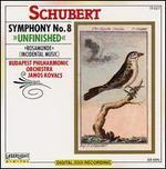Schubert: Symphony No. 8/Rosamunde, Incidental Music