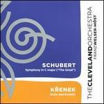 "Schubert: Symphony No. 9 in C Major, ""The Great""; Krenek: Static and Ecstatic"