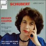 Schubert: The Last Six Years 1823-1828, Vol. 3