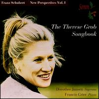 Schubert: The Therese Grob Songbook - Dorothee Jansen (soprano); Francis Grier (piano)