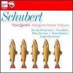 Schubert: Trout Quintet; Arpeggione Sonata; Notturno
