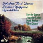 Schubert: Trout Quintet; Sonata Arpeggione; Quartettsatz