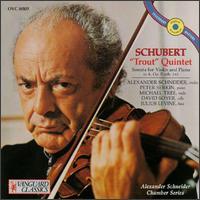 Schubert: Trout Quintet; Sonata for Violin and Piano - Alexander Schneider (violin); David Soyer (cello); Julius Levine (double bass); Michael Tree (viola); Peter Serkin (piano)