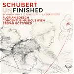 Schubert (Un)finished: Symphony No. 7 in B-flat Major, D 759; Lieder with orchestra