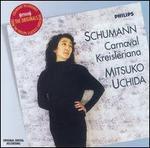 Schumann: Carnaval; Kreisleriana