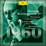 Schumann: Cello Concerto, Op. 129; Rachmaninov: Cello Sonata, Op. 19