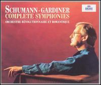 Schumann: Complete Symphonies - Gavin Edwards (horn); Robert Maskell (horn); Roger Montgomery (horn); Susan Dent (horn);...