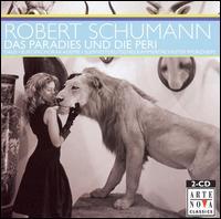 Schumann: Das Paradies und Die Peri - Almut Cechova (soprano); Begoña Zabala (alto); Bläserensemble; Eike Wilm Schulte (bass); Julio Fernandez (tenor);...