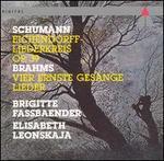 Schumann: Eichendorff-Liederkreis, Op. 39; Brahms: Vier ernste Gesänge Lieder