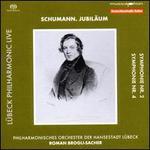 Schumann. Jubiläum: Symphonie Nr. 2; Symphonie Nr. 4